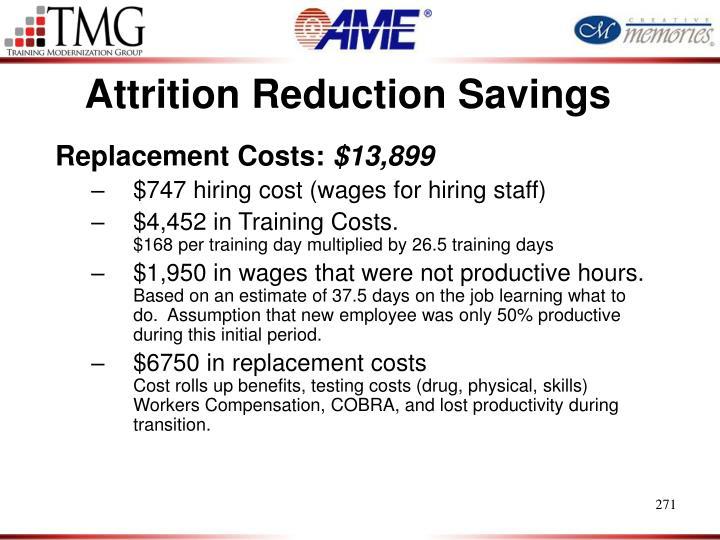 Attrition Reduction Savings