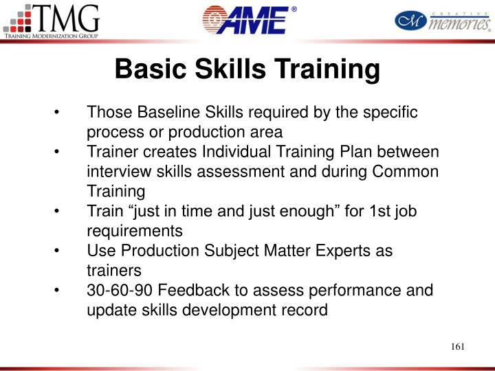 Basic Skills Training