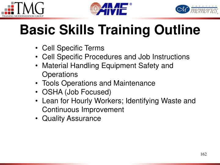 Basic Skills Training Outline