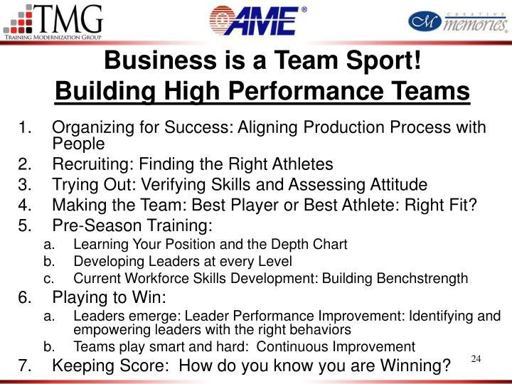 Business is a Team Sport!