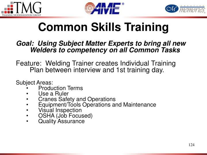 Common Skills Training