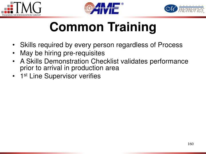 Common Training