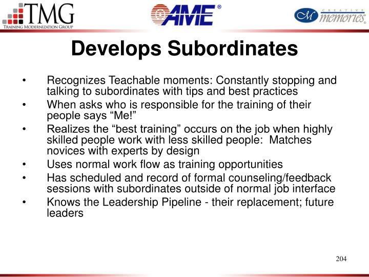 Develops Subordinates