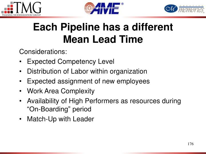 Each Pipeline has a different