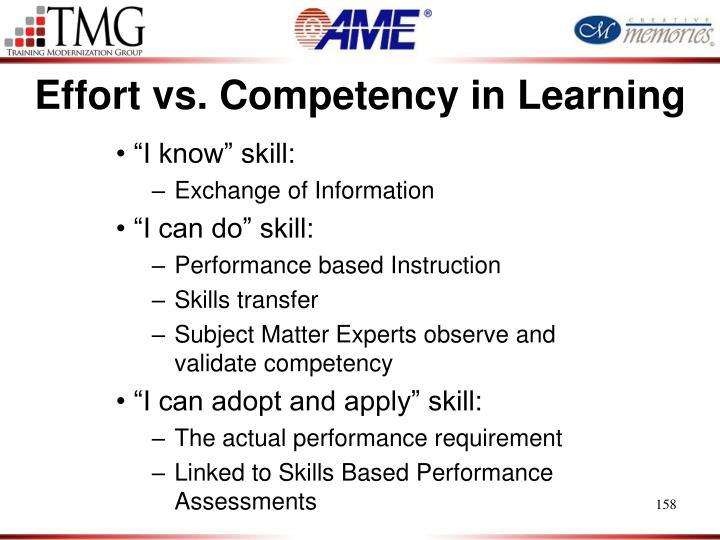 Effort vs. Competency in Learning