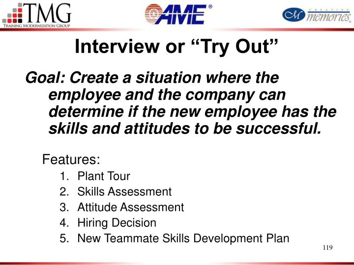 """Interview or """"Try Out"""""""