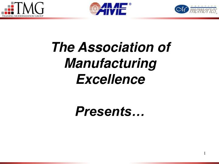 The Association of Manufacturing