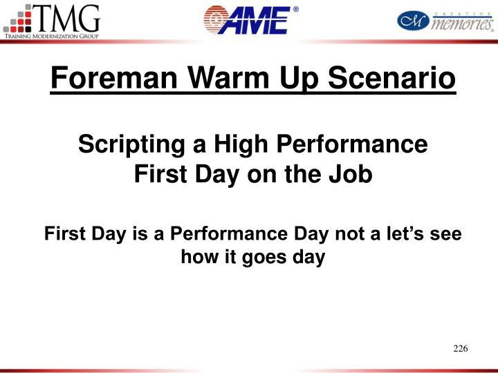 Foreman Warm Up Scenario