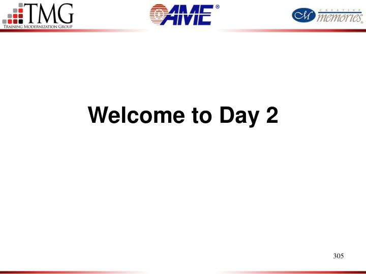 Welcome to Day 2