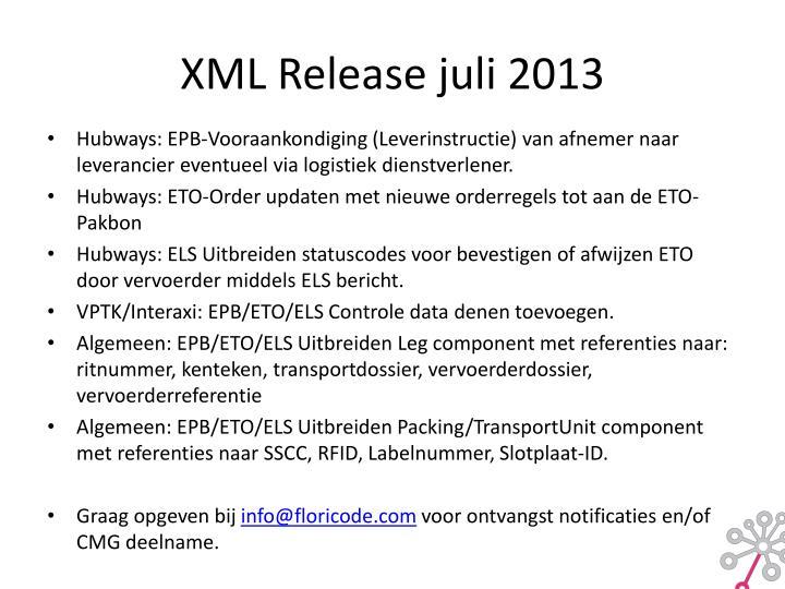 XML Release juli 2013