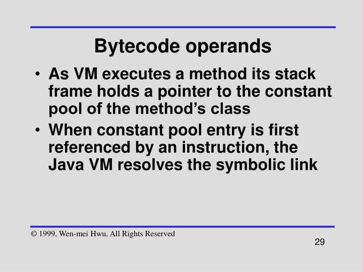 Bytecode operands