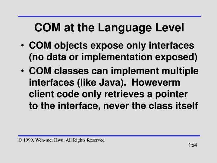 COM at the Language Level