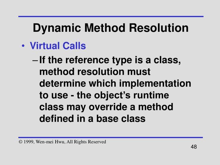 Dynamic Method Resolution