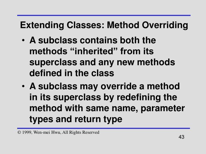 Extending Classes: Method Overriding