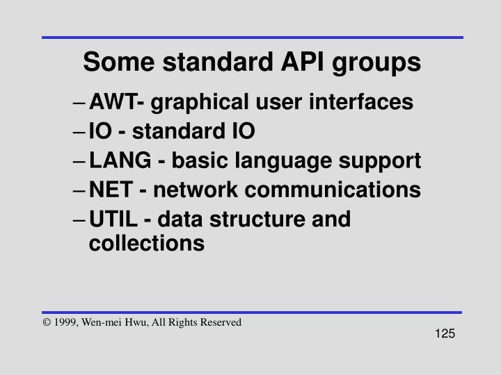 Some standard API groups