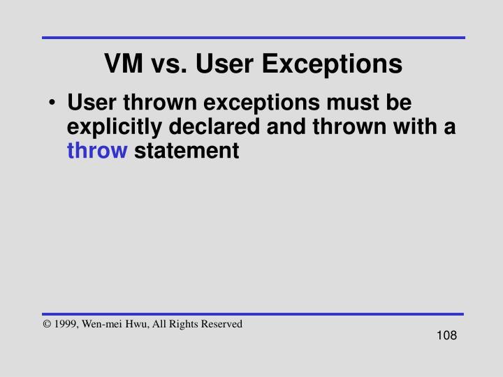 VM vs. User Exceptions