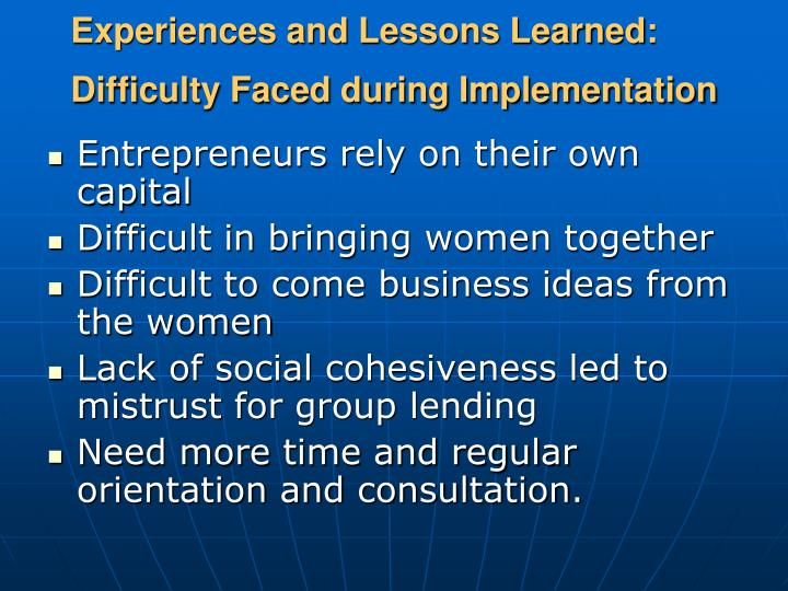 Experiences and Lessons Learned: