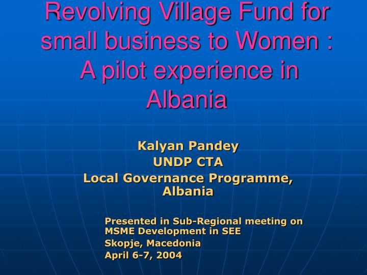 Revolving Village Fund for small business to Women :