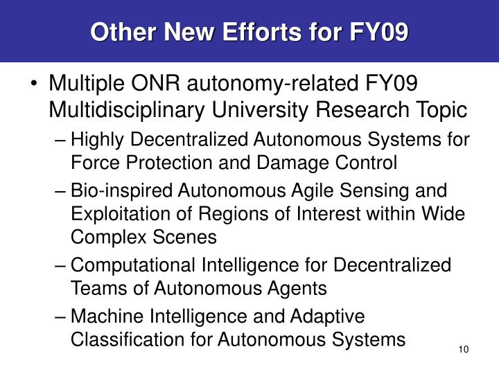 Other New Efforts for FY09