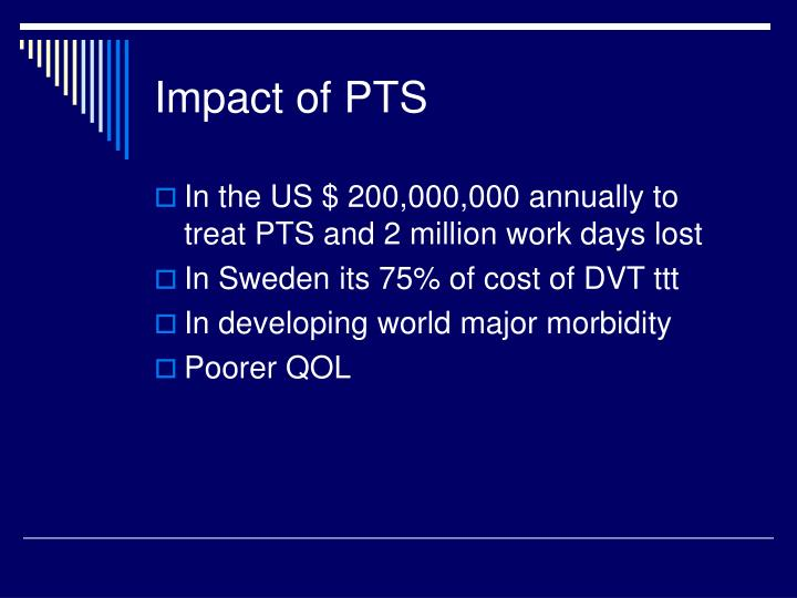Impact of PTS