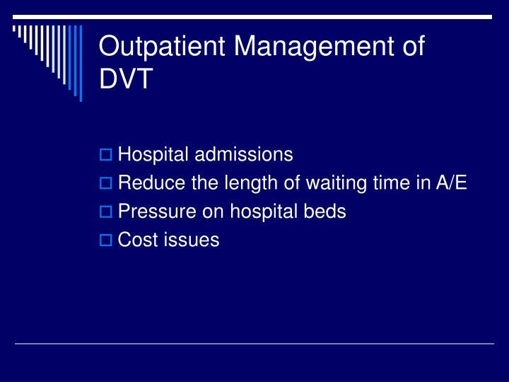 Outpatient Management of DVT
