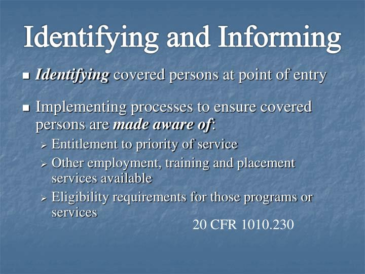 Identifying and Informing