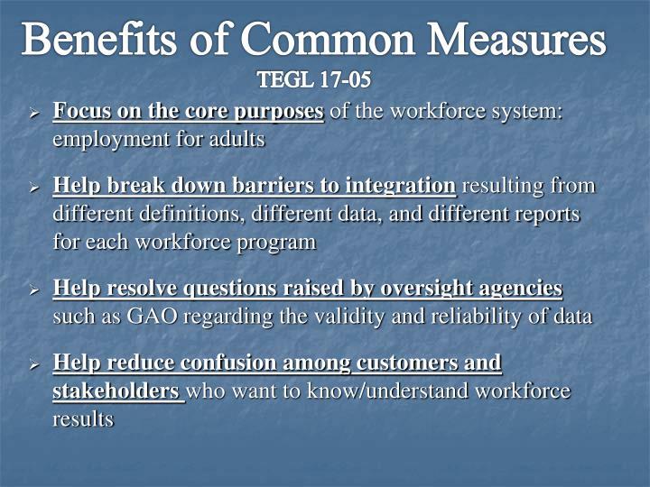 Benefits of Common Measures