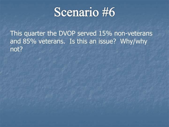 Scenario #6