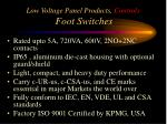 low voltage panel products controls foot switches