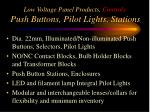 low voltage panel products controls push buttons pilot lights stations