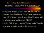 low voltage panel products controls timers totalisers controllers