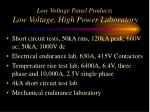 low voltage panel products low voltage high power laboratory