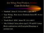low voltage panel products switches cam switches