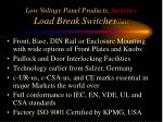 low voltage panel products switches load break switches cont