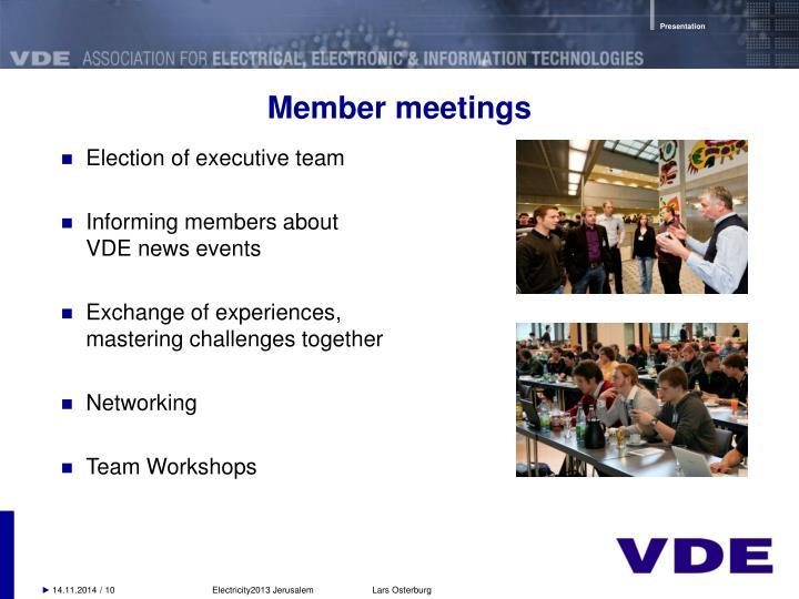 Member meetings
