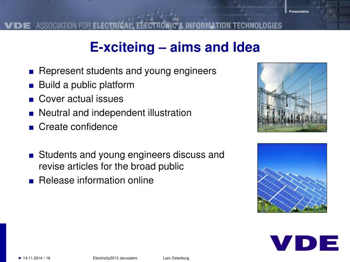 E-xciteing – aims and