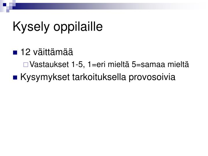 Kysely oppilaille