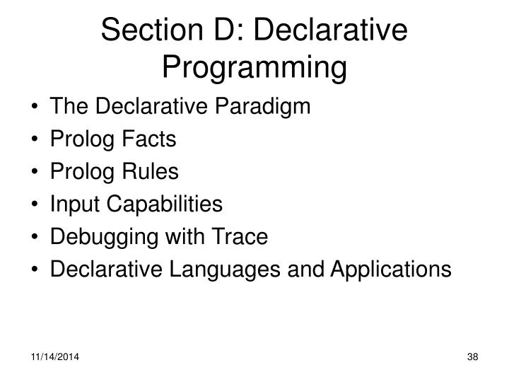 Section D: Declarative Programming