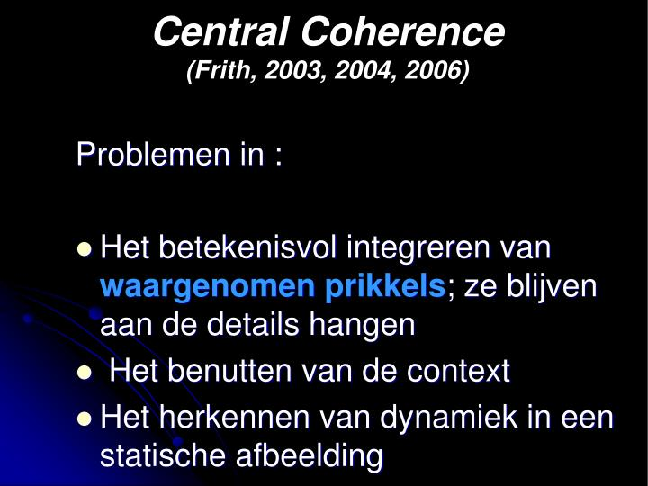 Central Coherence