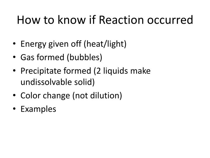 How to know if reaction occurred