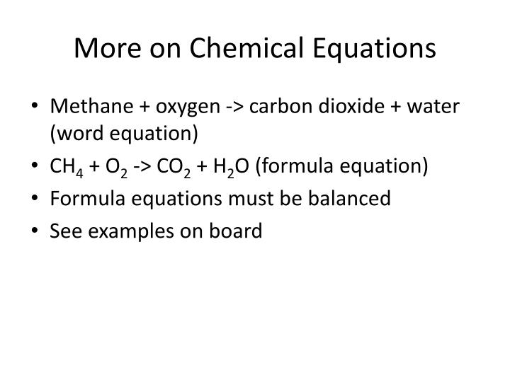 More on Chemical Equations