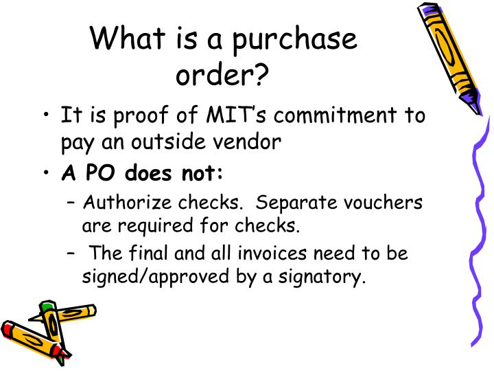 What is a purchase order?