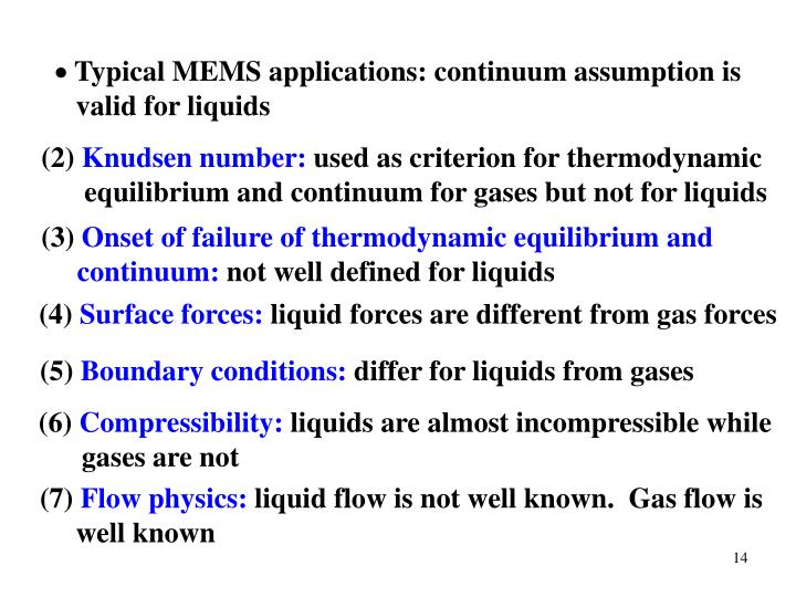 Typical MEMS applications: continuum assumption is