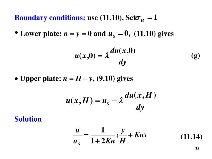Boundary conditions: