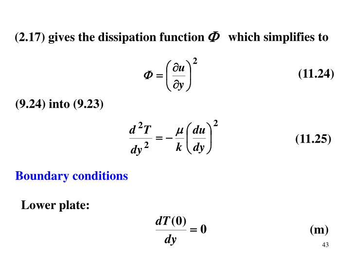 (2.17) gives the dissipation function