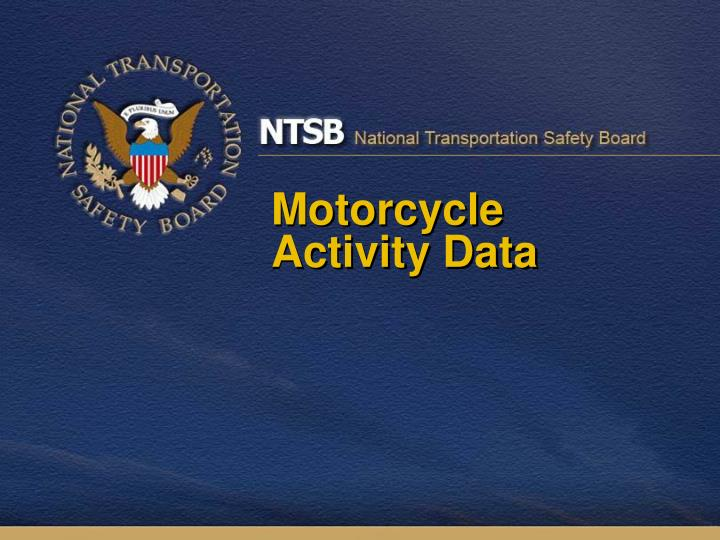 Motorcycle activity data