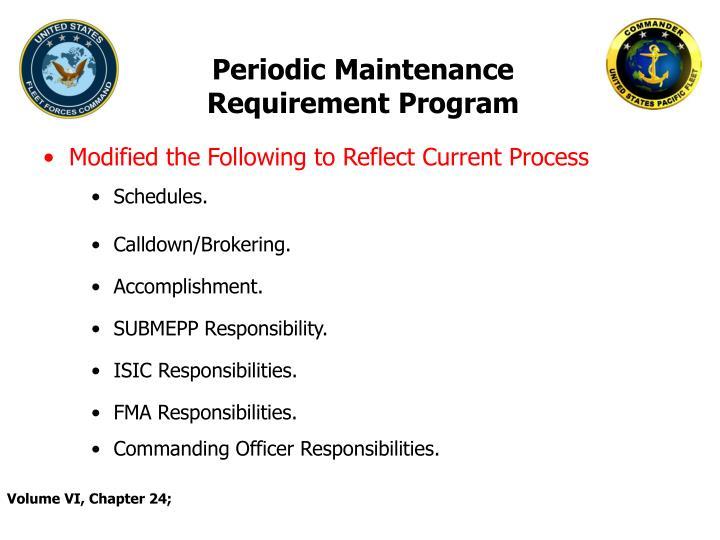 Periodic Maintenance Requirement Program