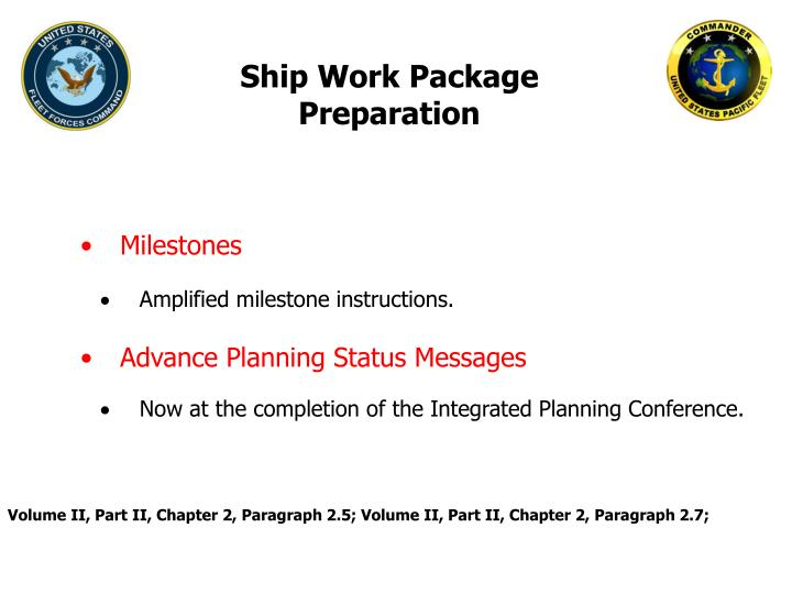 Ship Work Package Preparation