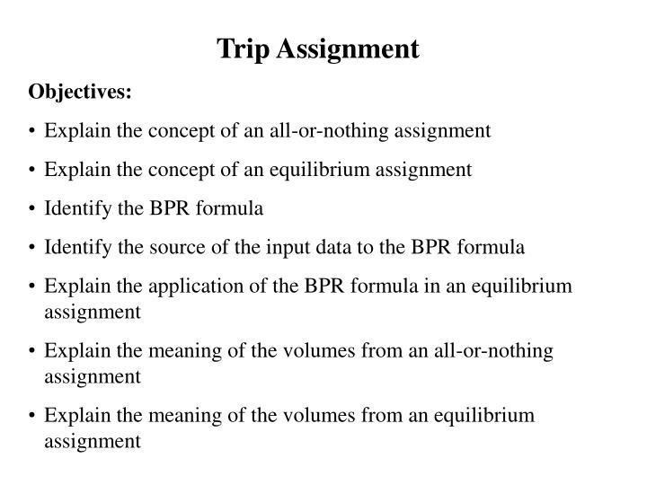 Trip Assignment
