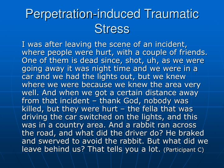 Perpetration-induced Traumatic Stress